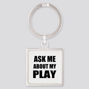 Ask me about my Play Keychains