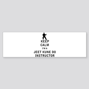 Keep Calm I'm a Jeet Kune Do Instructor Bumper Sti