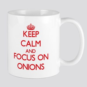 Keep Calm and focus on Onions Mugs