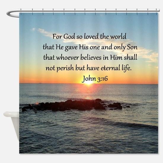 JOHN 3:16 Shower Curtain