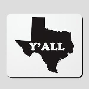 Texas Yall Mousepad