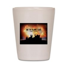End The Islamic State Shot Glass