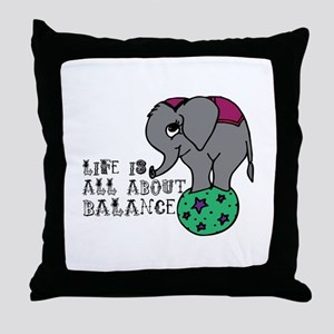 Life Is About Balance Throw Pillow