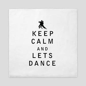 Keep Calm and Lets Dance Queen Duvet