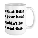 Little Voice In Your Head Large Mug