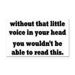 Little Voice In Your Head Rectangle Car Magnet
