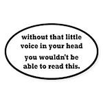 Little Voice In Your Head Sticker (Oval 10 pk)