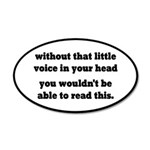 Little Voice In Your Head 20x12 Oval Wall Decal
