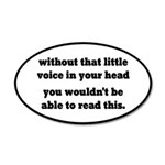 Little Voice In Your Head 35x21 Oval Wall Decal