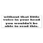 Little Voice In Your Head Sticker (Bumper 10 pk)