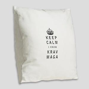Keep Calm I Know Krav Maga Burlap Throw Pillow