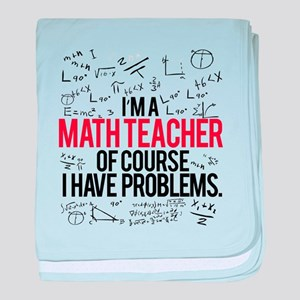 Math Teacher Problems baby blanket