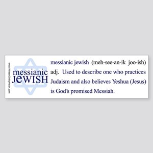 """Messianic Jewish definition"" Bumper Sticker"