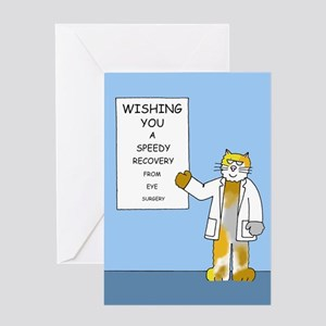 Speedy recovery from eye surgery ca Greeting Cards
