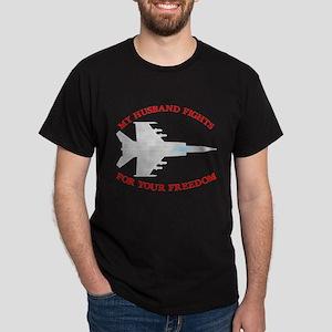 Husband Fights 4 Your Freedom Dark T-Shirt