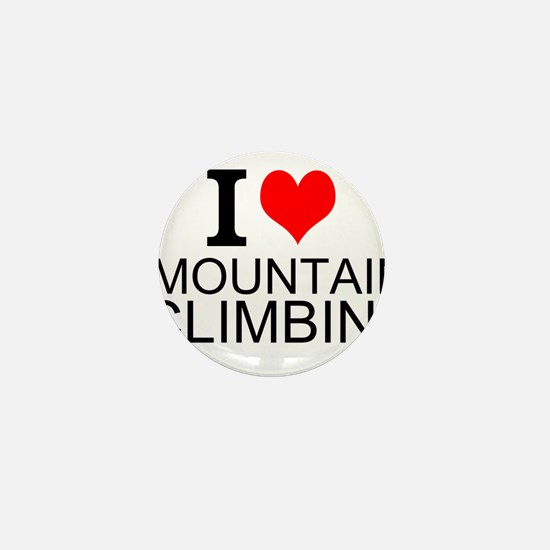 I Love Mountain Climbing Mini Button