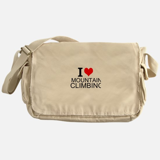 I Love Mountain Climbing Messenger Bag