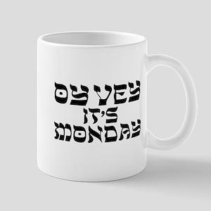 Oy Vey It's Monday Mugs