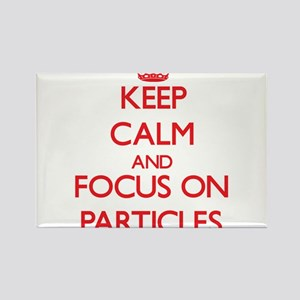 Keep Calm and focus on Particles Magnets