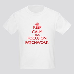 Keep Calm and focus on Patchwork T-Shirt