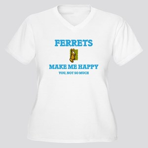 Ferrets Make Me Happy Plus Size T-Shirt