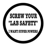 Lab Safety Super Powers Round Car Magnet