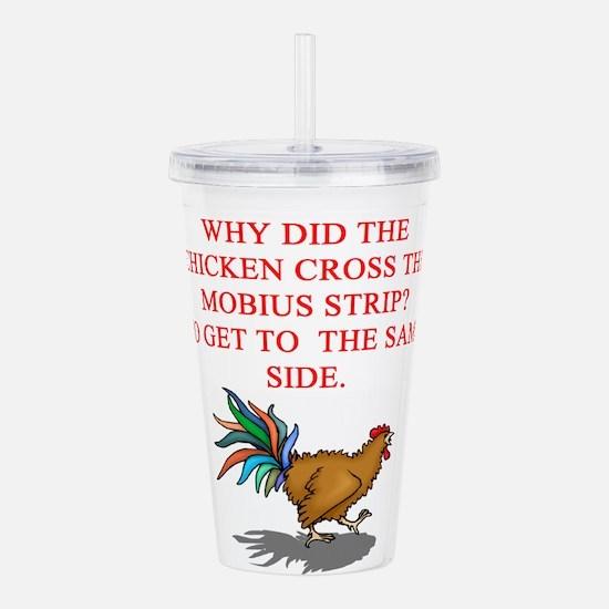 mobius strip joke Acrylic Double-wall Tumbler