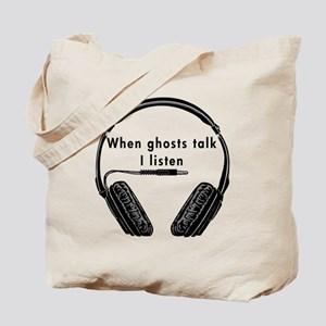 When Ghosts Talk Tote Bag