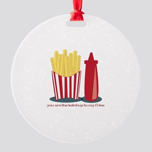 Ketchup To My Fries Ornament