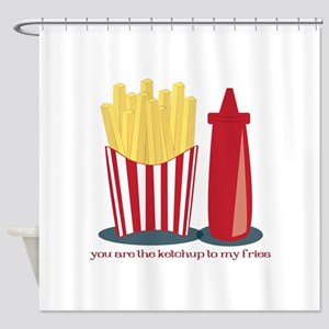Ketchup To My Fries Shower Curtain