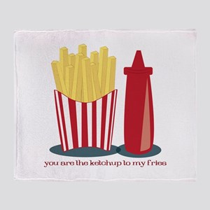 Ketchup To My Fries Throw Blanket