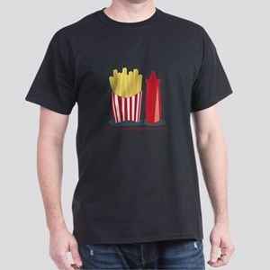Ketchup To My Fries T-Shirt