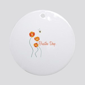 Breathe Deep Ornament (Round)