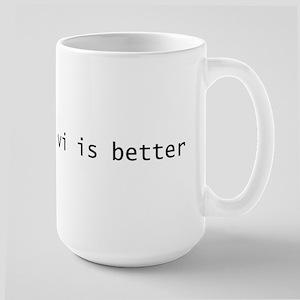 vi is better Large Mug
