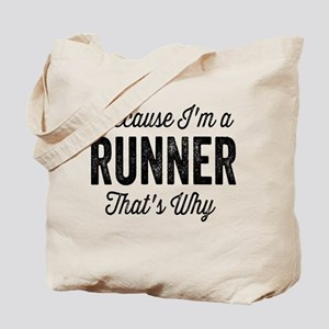Because I'm A Runner Tote Bag