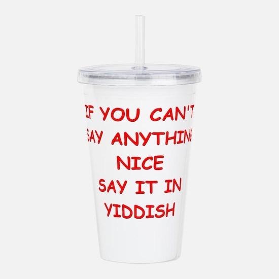 YIDDISH Acrylic Double-wall Tumbler