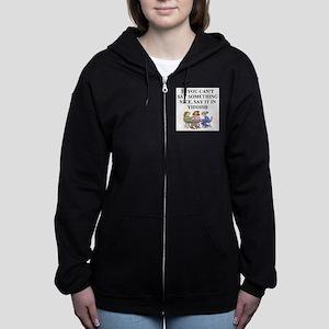 funny jewish joke yiddish proverb Women's Zip Hood