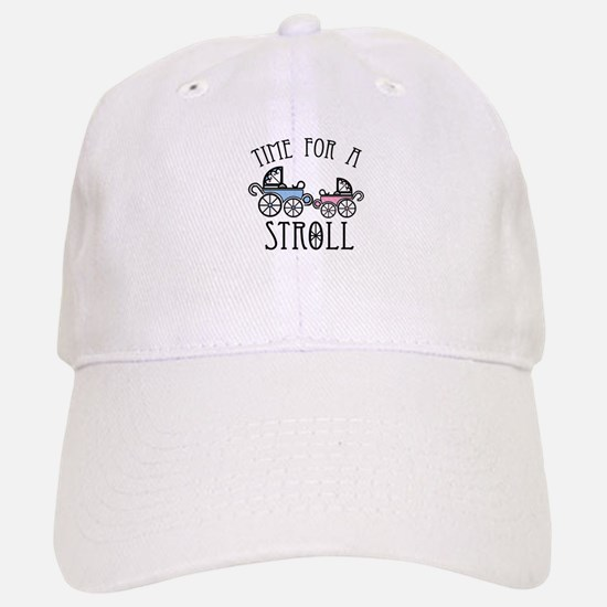 Time For A Stroll Baseball Baseball Baseball Cap
