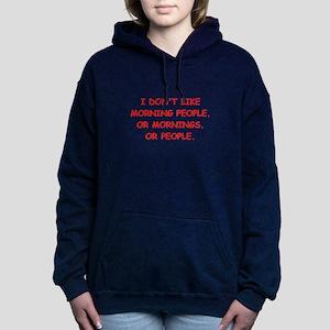 mornings Women's Hooded Sweatshirt