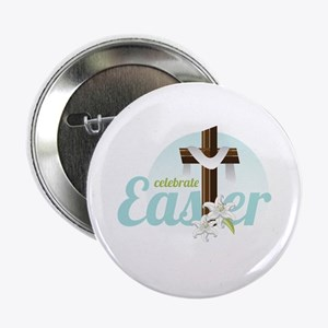 "Celebrate Easter 2.25"" Button"