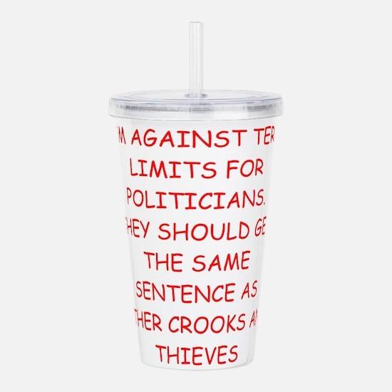 POLITICIANS Acrylic Double-wall Tumbler