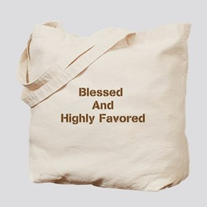 Blessed and Highly Favored-Brown Tote Bag