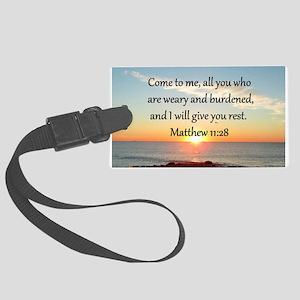 MATTHEW 11:28 Large Luggage Tag