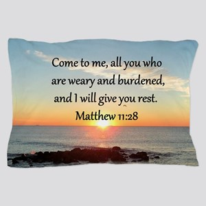 MATTHEW 11:28 Pillow Case