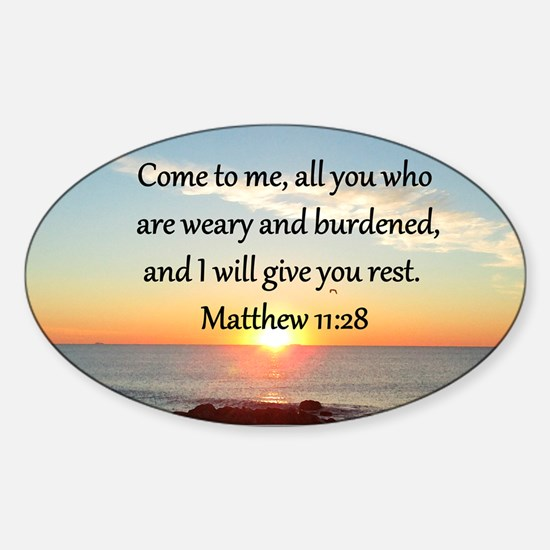 MATTHEW 11:28 Sticker (Oval)