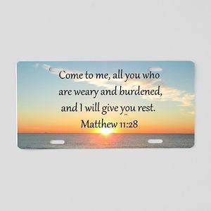 MATTHEW 11:28 Aluminum License Plate