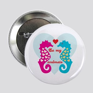 """Be My Soulmate 2.25"""" Button"""