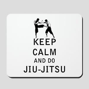 Keep Calm and Do Jiu-Jitsu Mousepad