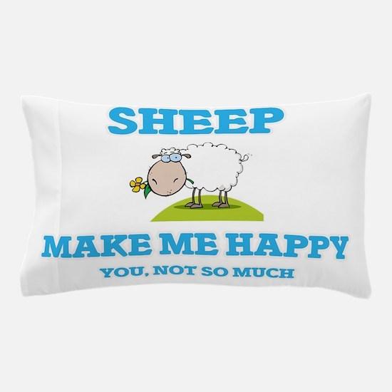 Sheep Make Me Happy Pillow Case