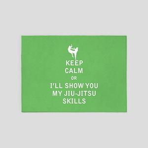 Keep Calm or i'll Show You My Jiu Jitsu Skills 5'x